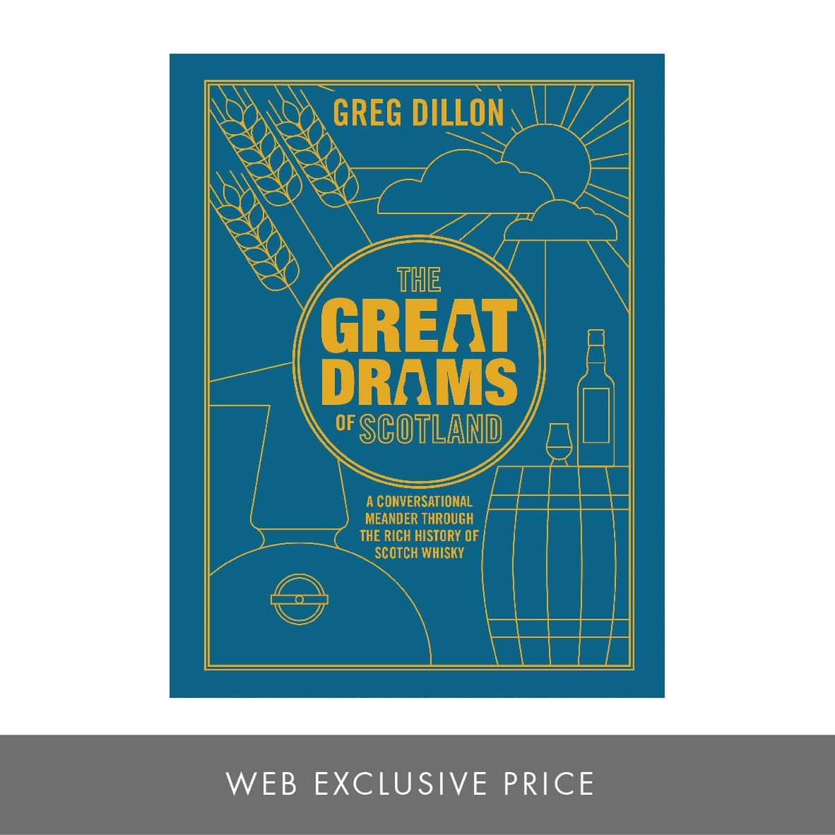 The GreatDrams of Scotland book, by Greg Dillon